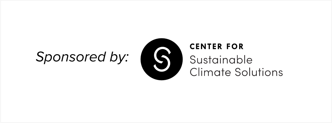 This podcast is sponsored by the Center for Sustainable Climate Solutions. Click on this image to visit the Center's website.